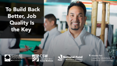 """Foreground: """"To Build Back Better, Job Quality Is the Key."""" Background: Photo of a man wearing a chef uniform standing in a restaurant. He is smiling and holding a menu."""