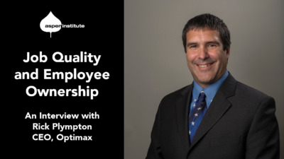 """Photo of Rick Plympton next to the following text: """"Job Quality and Employee Ownership: An Interview with Rick Plympton, CEO, Optimax"""""""