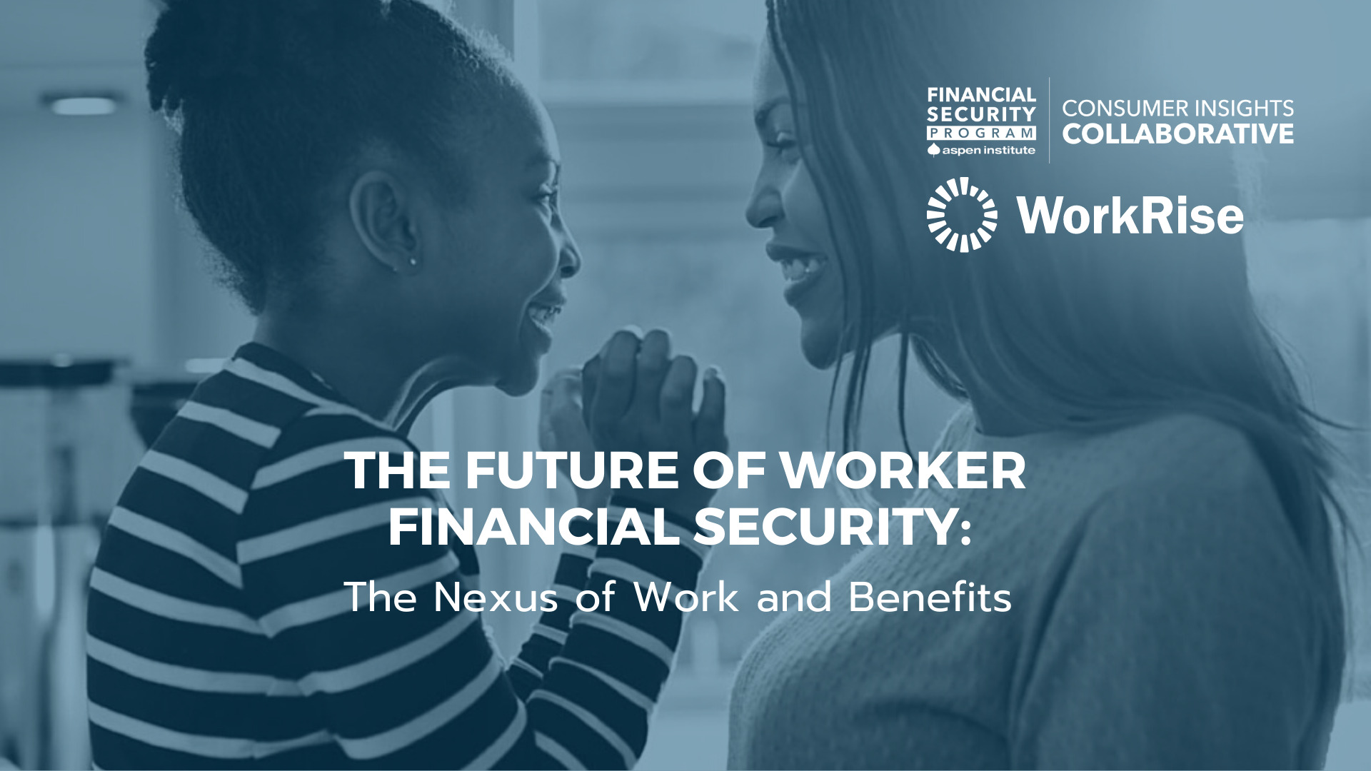The Future of Worker Financial Security: The Nexus of Work and Benefits