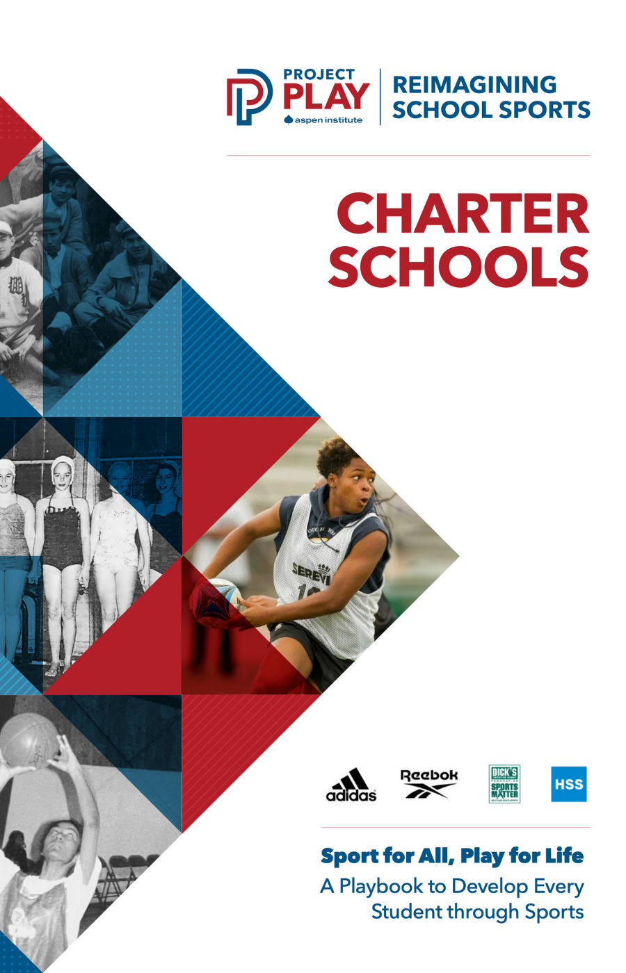 Project Play Reimagining School Sports: Charter Schools