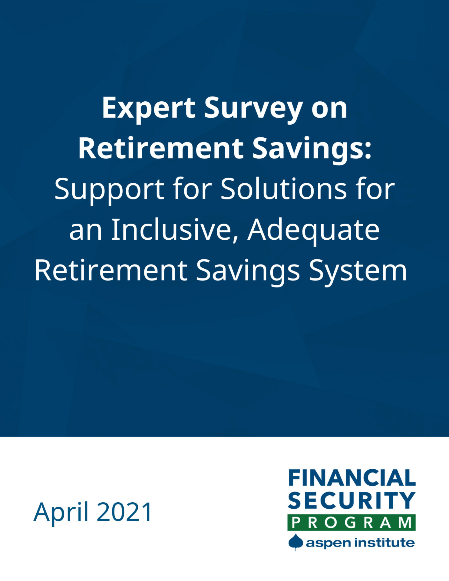 Expert Survey on Retirement Savings