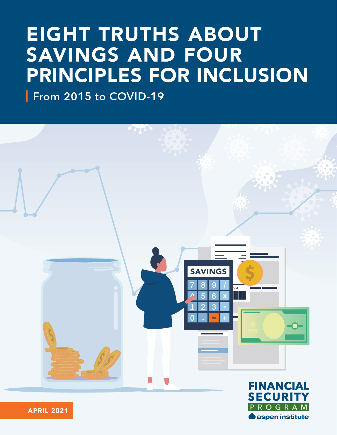 Eight Truths about Savings and Four Principles for Inclusion