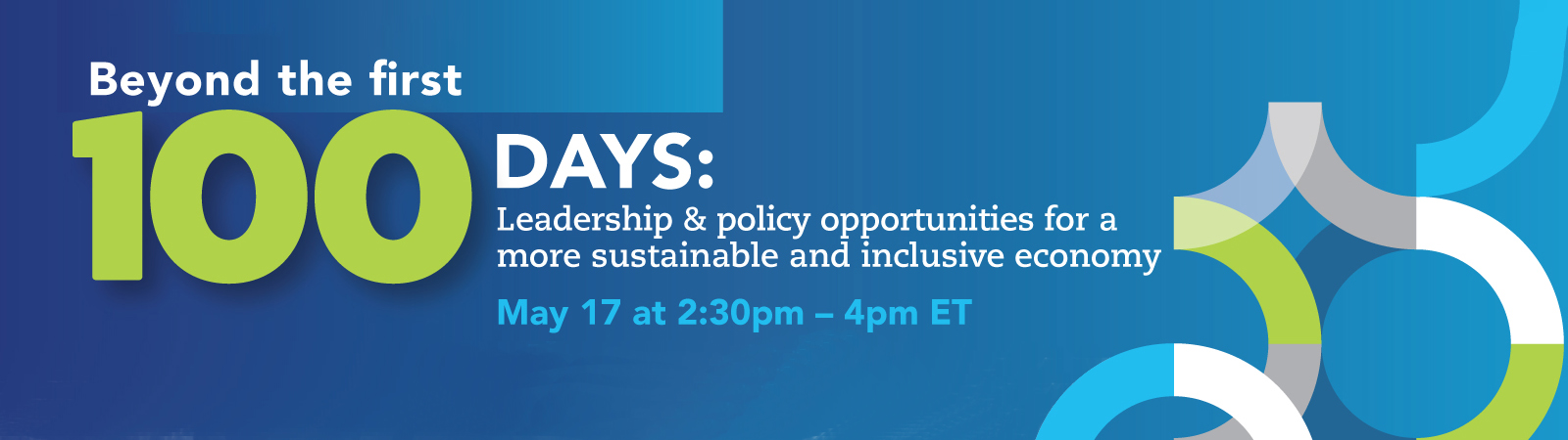 Beyond the first 100 days: Leadership & policy opportunities for a more sustainable and inclusive economy