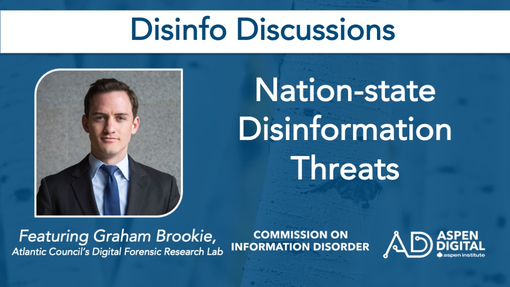 Nation-state Disinformation Threats