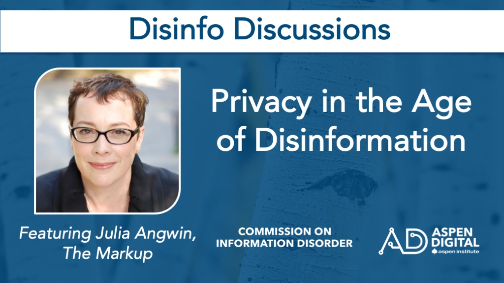 Privacy in the Age of Disinformation