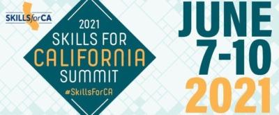 2021 Skills for California Summit, June 7-10, 2021