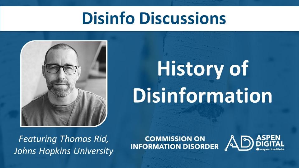 History of Disinformation