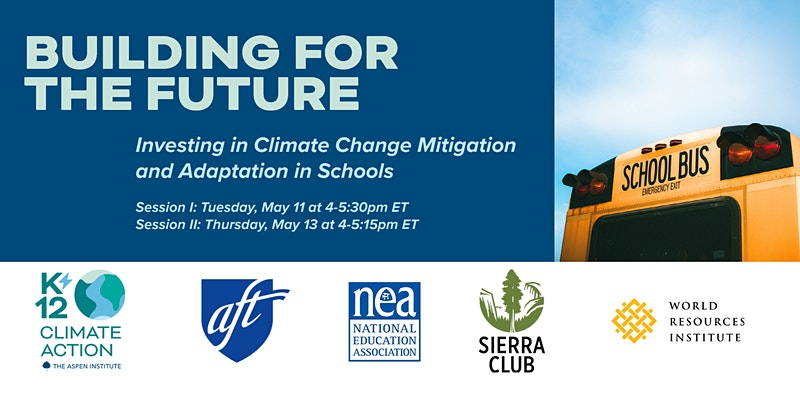 Building for the Future: Climate Change Mitigation & Adaptation in Schools