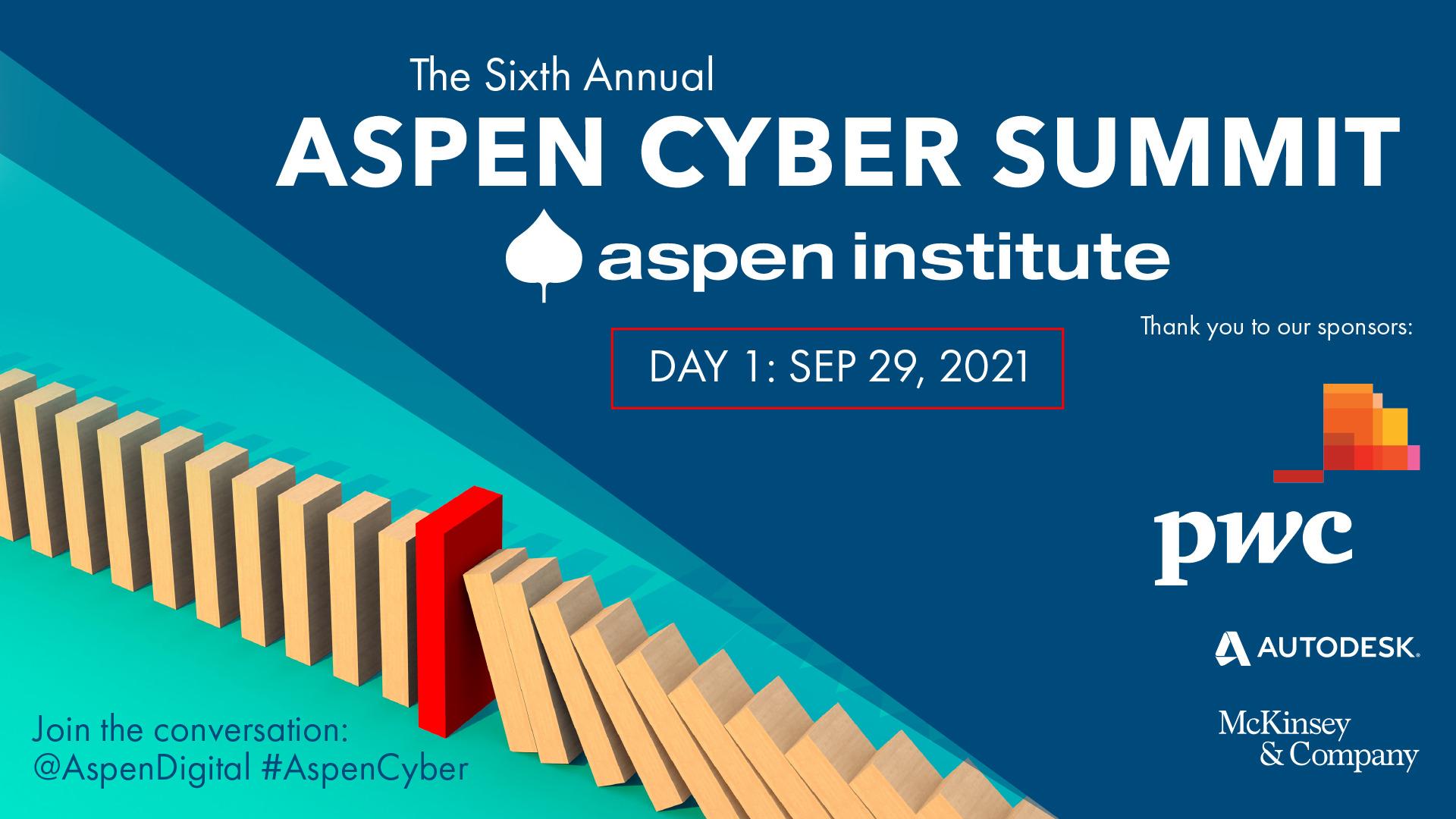 2021 Aspen Cyber Summit - Day 1