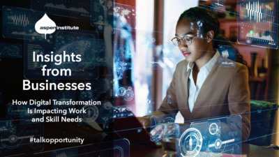 """Promotional image for the event """"Insights from Businesses: How Digital Transformation Is Impacting Work and Skill Needs,"""" hosted by the Aspen Institute on September 22, 2021, at 2 pm EDT. The image includes the event info and a background photo of a woman working at a laptop with technology symbols floating around her."""