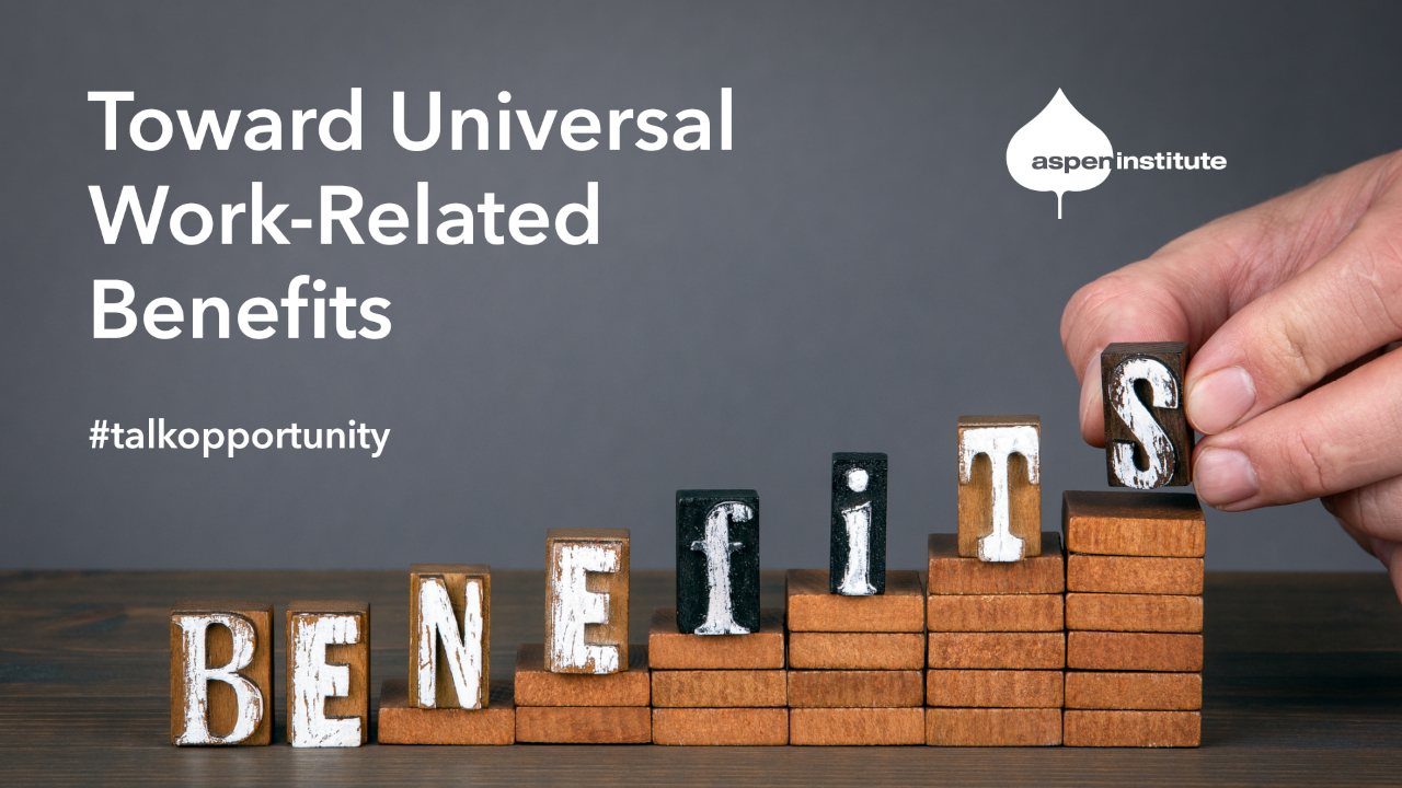 Toward Universal Work-Related Benefits