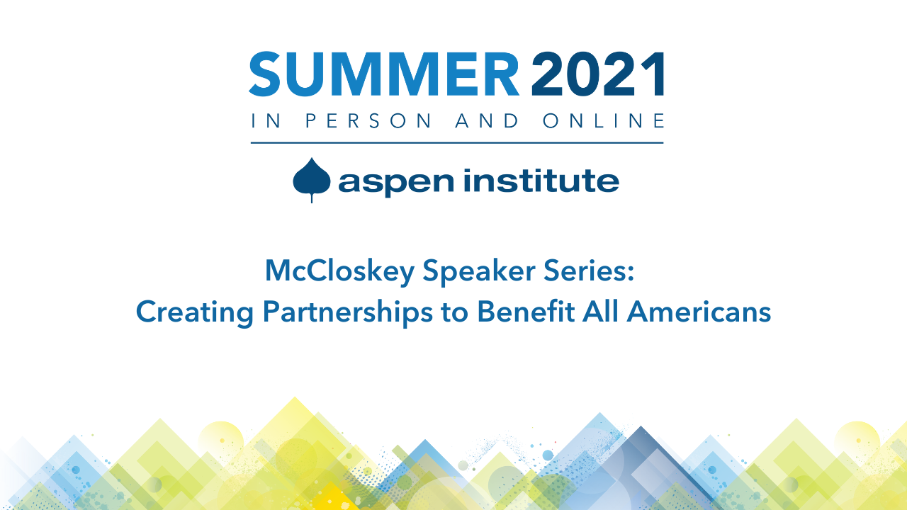 Creating Partnerships to Benefit All Americans