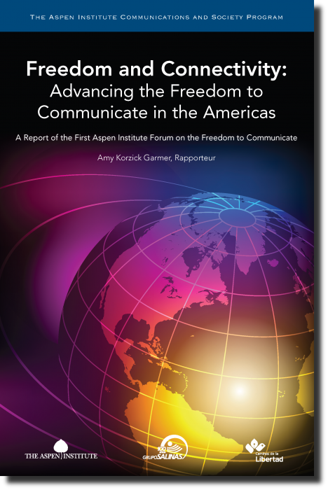 Freedom and Connectivity: Advancing the Freedom to Communicate in the Americas