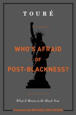 Book Cover: Who's Afraid of Post-Blackness