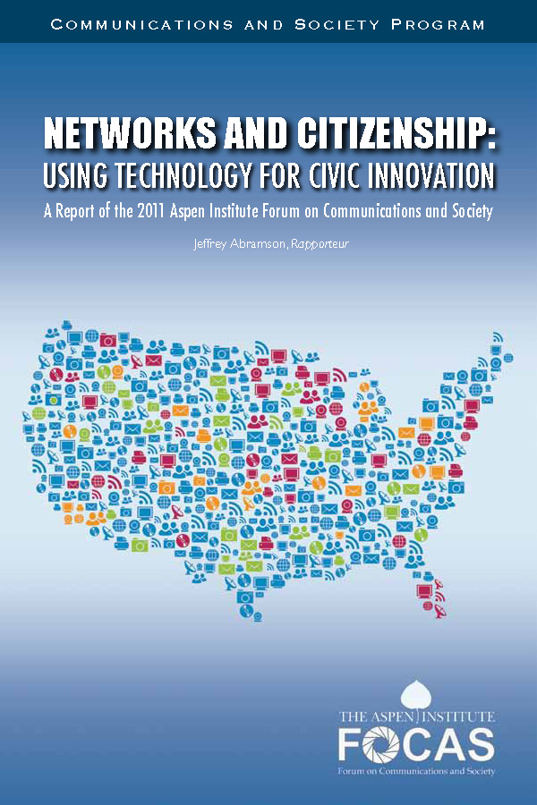 Networks and Citizenship: Using Technology for Civic Innovation