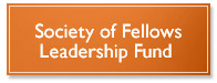 Society of Fellows Leadership Fund