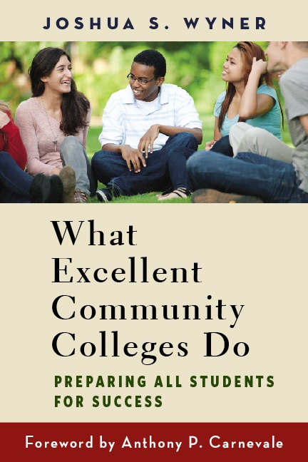 What Excellent Community Colleges Do Wyner Cover