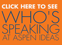 Speakers at the 2013 Aspen Ideas Festival