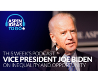 Aspen Ideas to Go Podcast: Vice President Joe Biden