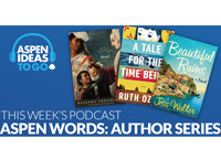Aspen Ideas to Go Podcast: Winter Words Author Series