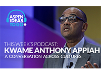 Aspen Ideas to Go Podcast: A Conversation Across Cultures
