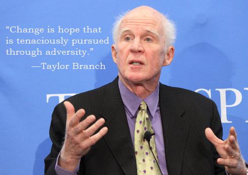 Taylor Branch Defines Change