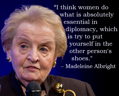 Madeleine Albright on Women and Diplomacy