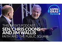 Aspen Ideas to Go Podcast: Faith and the Public Square