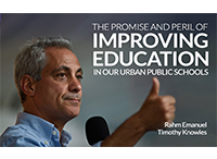 Rahm Emanuel on Achieving Progress in Urban Public Education