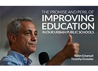 Rahm Emanuel on Achieving Progress in Urban Public Education