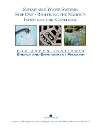 Sustainable Water Systems: Step One - Redefining the Nation's Infrastructure Cha