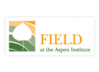 FIELD at the Aspen Institute