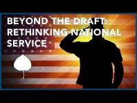 Beyond The Draft: Rethinking National Service