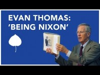 "Evan Thomas discusses ""Being Nixon: A Man Divided"""