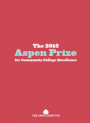 2015 Aspen Prize for Community College Excellence Publication