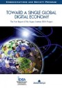 Toward a Single, Global Digital Economy: The First Report of the Aspen Institute
